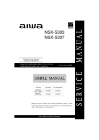 Service Manual, Cirquit Diagram and Part List Aiwa NSX-S303