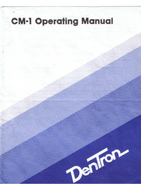 Service and User Manual Dentron CM1