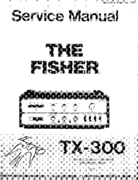 Manual de servicio Fisher TX-300