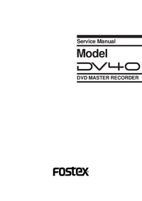 Service Manual Fostex DV40