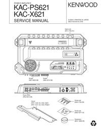 Instrukcja serwisowa Kenwood KAC-X621