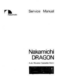 Service Manual Nakamichi Dragon