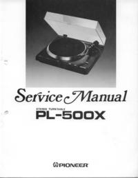 Serviceanleitung Pioneer PL-500X