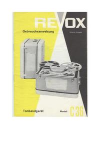 Manuel de l'utilisateur et Schéma cirquit Revox C36